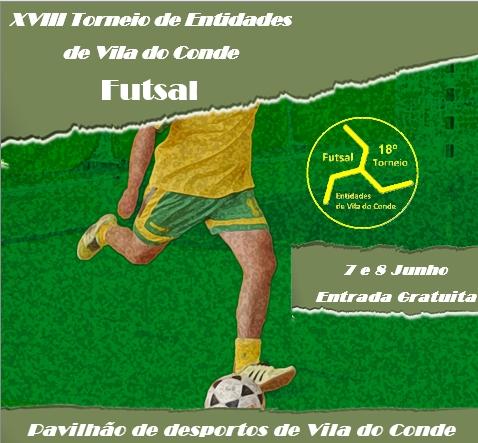 18º Torneio Futsal Entidades Vila do Conde
