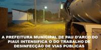 Prefeitura de Pau D'arco do Piauí intensifica ação de desinfecção das vias públicas