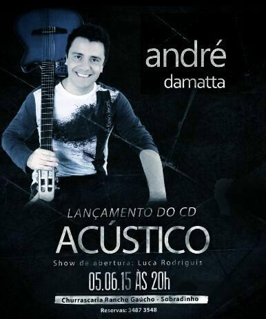 Lançamento de CD André Damatta
