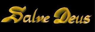Salve Deus! Salve Deus, significa: Deus Estejas Sempre Contigo ou Jesus Estejas no Teu Coração! Salve Deus.