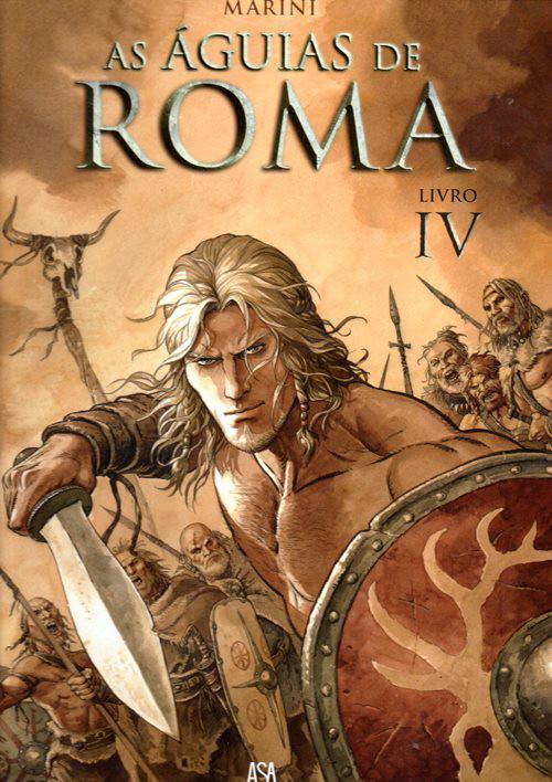 ÁGUIAS DE ROMA (AS) - 4 . ÁGUIAS DE ROMA (AS) - Livro IV