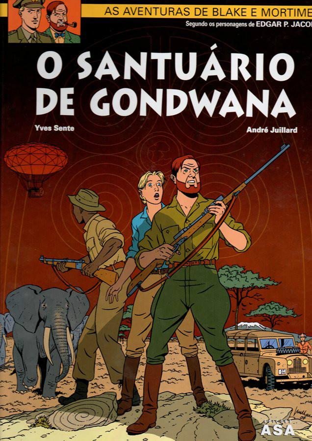 BLAKE ET MORTIMER - 18 . SANTUÁRIO DE GONDWANA