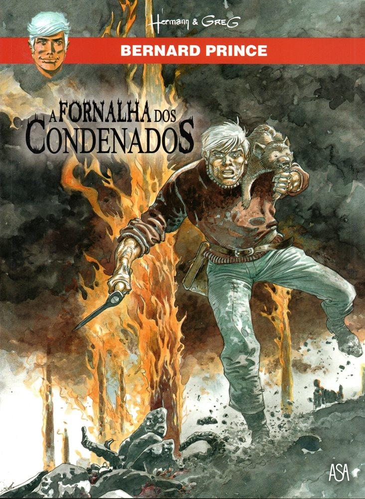 BERNARD PRINCE - 7 . FORNALHA DOS CONDENADOS (A)