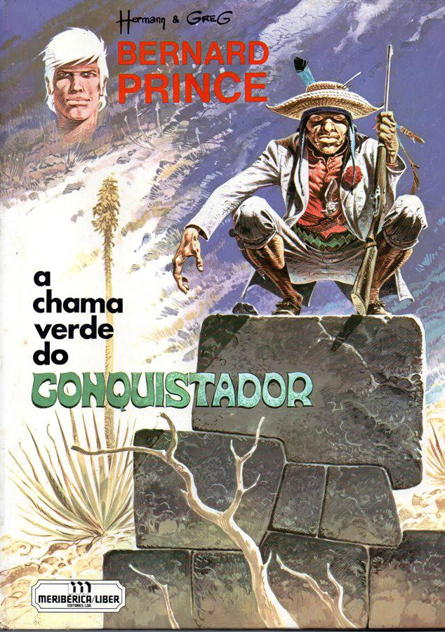 BERNARD PRINCE - 8 . CHAMA VERDE DO CONQUISTADOR (A)