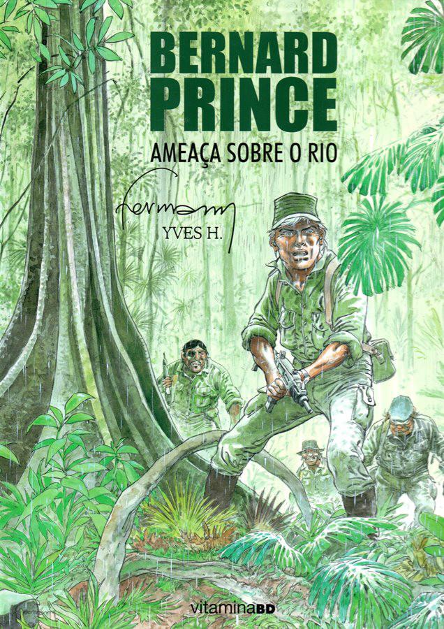 BERNARD PRINCE - 18 . AMEAÇA SOBRE O RIO
