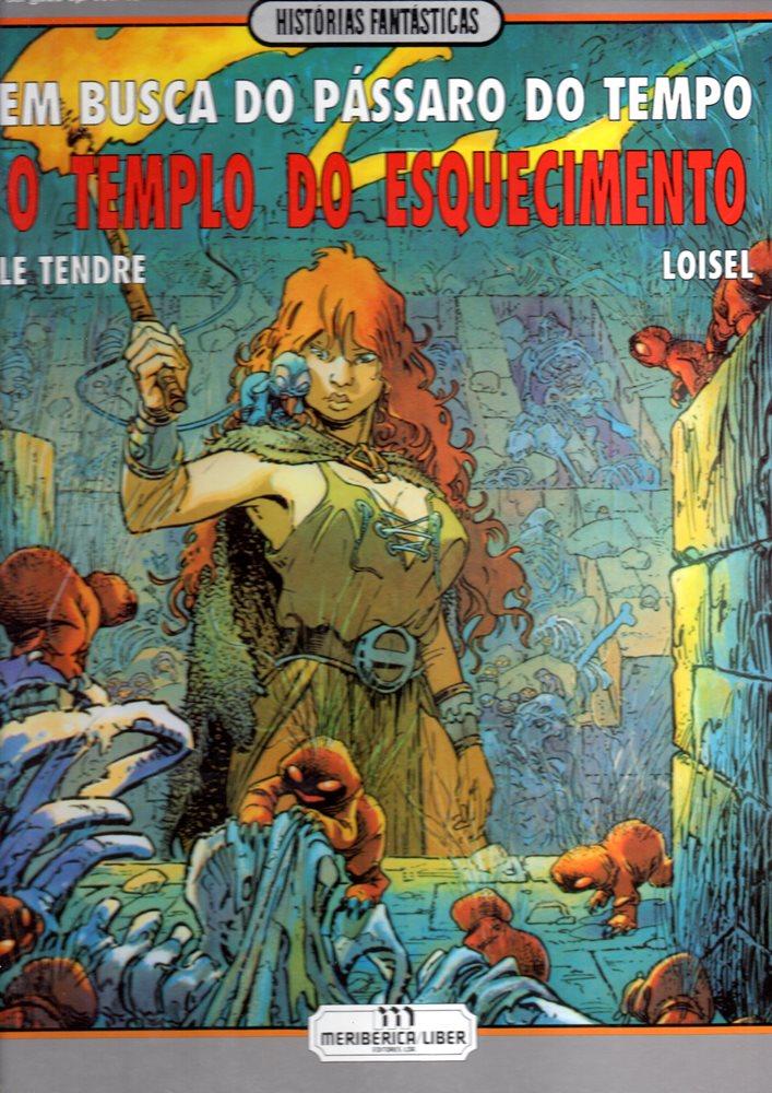 BUSCA DO PÁSSARO DO TEMPO (EM) - 2 . TEMPLO DO ESQUECIMENTO (O)