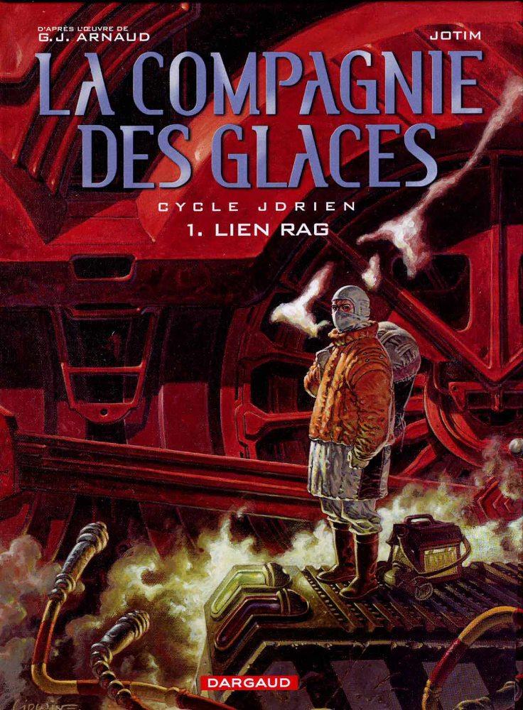 COMPAGNIE DES GLACES (LA) - 1 . JDRIEN - LIEN RAG