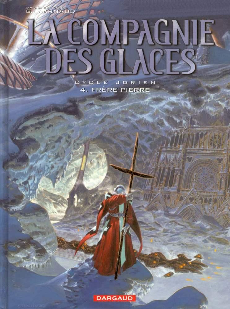 COMPAGNIE DES GLACES (LA) - 4 . JDRIEN - FRÈRE PIERRE