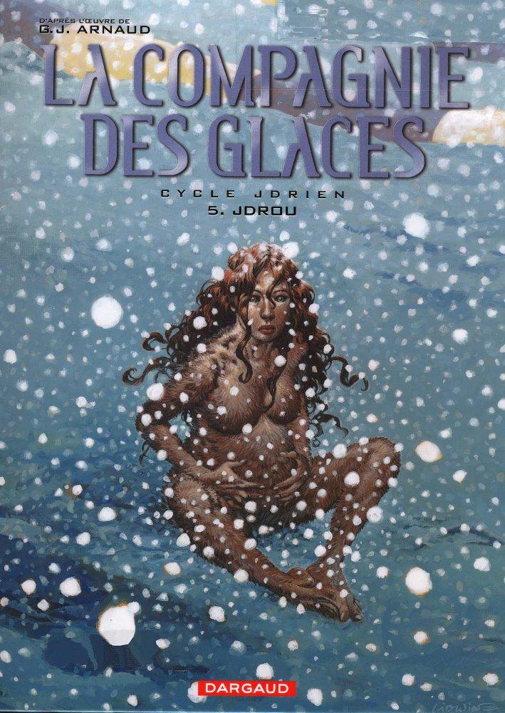 COMPAGNIE DES GLACES (LA) - 5 . JDRIEN - JDROU