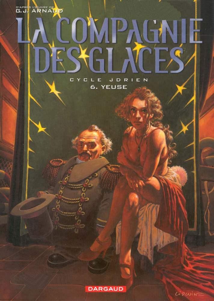 COMPAGNIE DES GLACES (LA) - 6 . JDRIEN - YEUSE