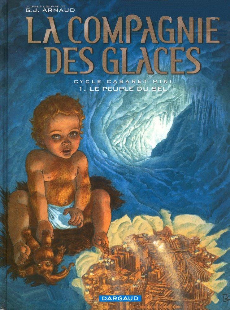 COMPAGNIE DES GLACES (LA) - 8 . CABARET MIKI - LE PEUPLE DU SEL