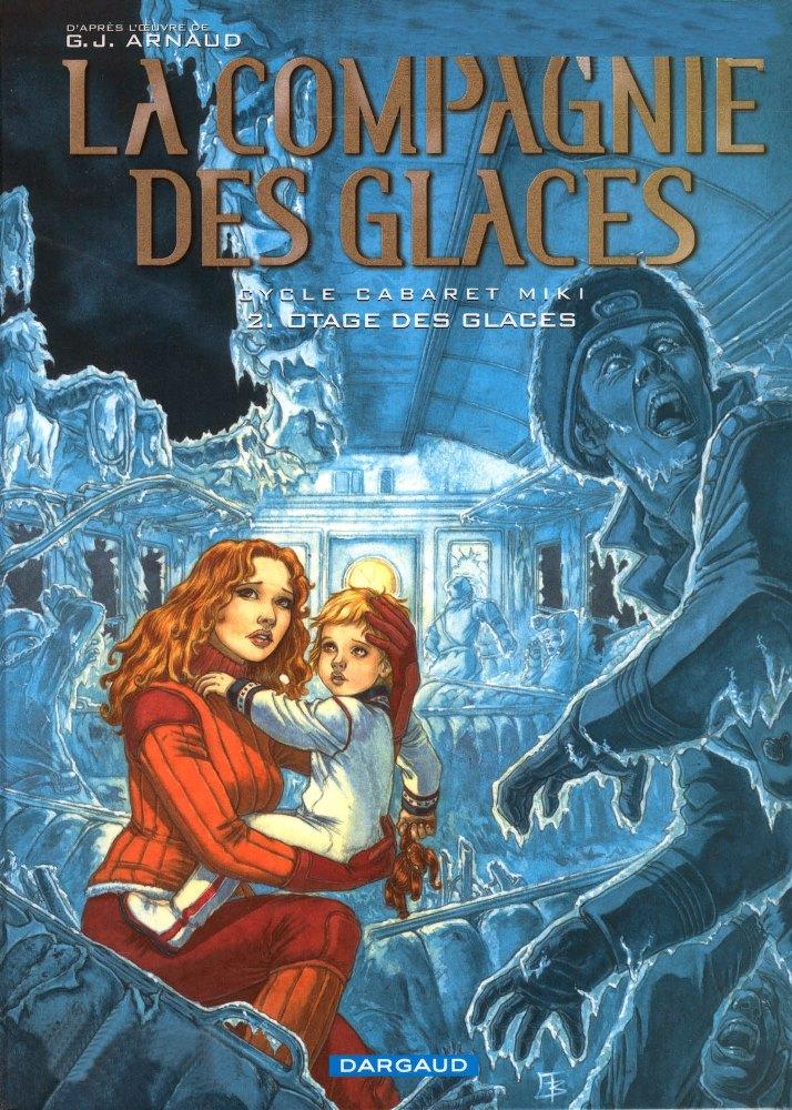 COMPAGNIE DES GLACES (LA) - 9 . CABARET MIKI - OTAGE DES GLACES