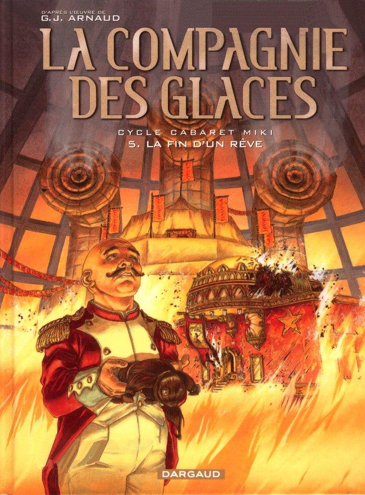 COMPAGNIE DES GLACES (LA) - 12 . CABARET MIKI - LA FIN D'UN RÊVE