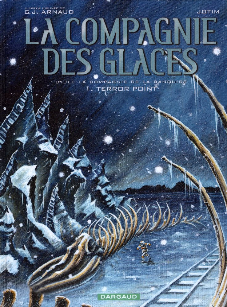 COMPAGNIE DES GLACES (LA) - 13 . TERROR POINT