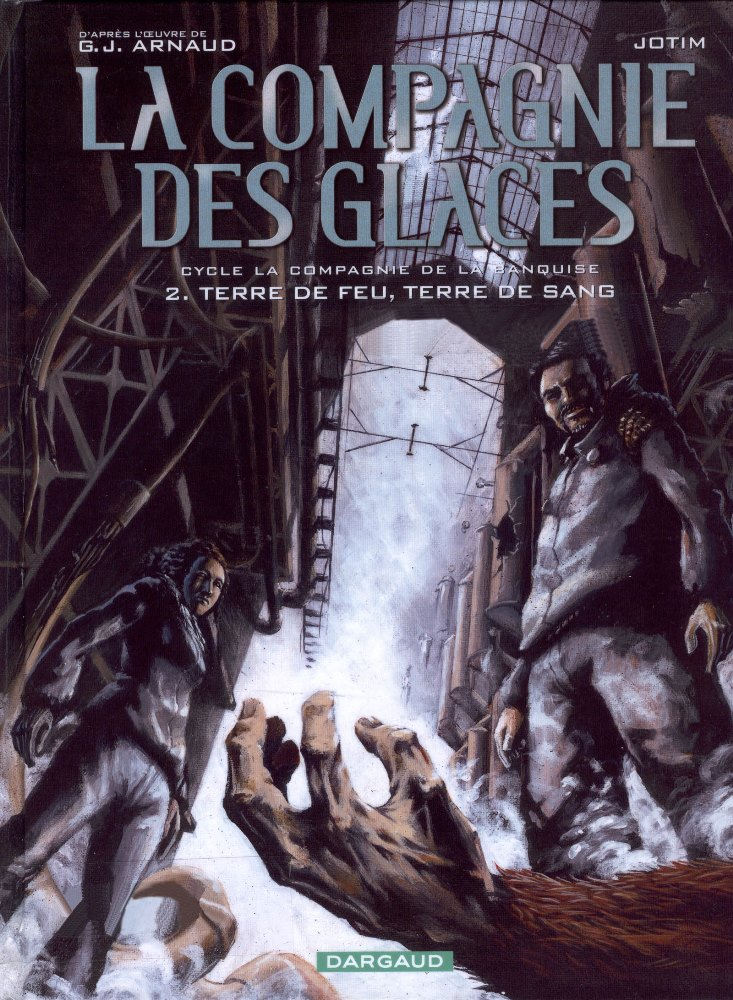 COMPAGNIE DES GLACES (LA) - 14 . TERRE DE FEU, TERRE DE SANG