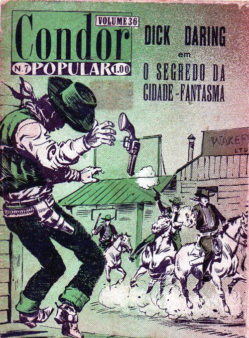 DICK DARING - 2 . SEGREDO DA CIDADE FANTASMA (O)