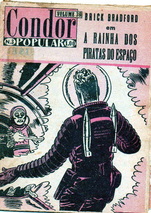 BRICK BRADFORD - 3 . RAINHA DOS PIRATAS DO ESPAÇO (A)