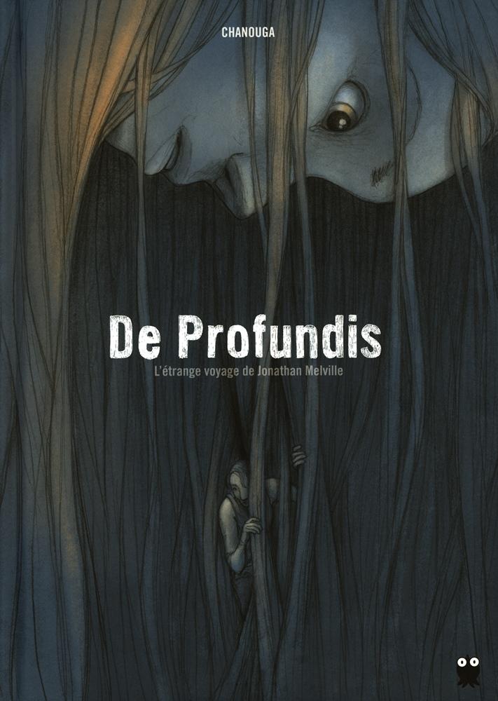 DE PROFUNDIS (PAQUET) - 1 . ÉTRANGE VOYAGE DE JONATHAN MELVILLE (LE)