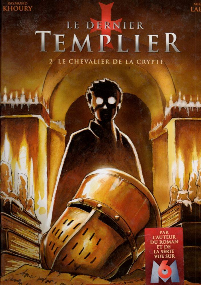 Capa  DERNIER TEMPLIER (LE) - 2 . CHEVALIER DE LA CRYPTE (LE)
