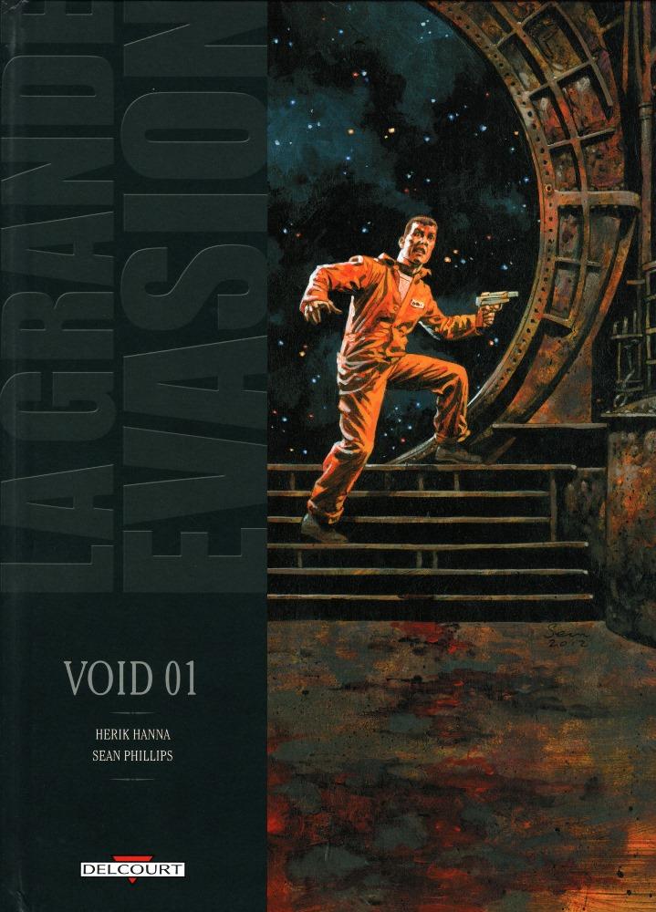 GRANDE ÉVASION (LA) - 3 . VOID 01