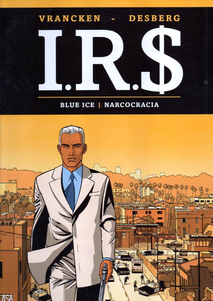 I.R.$. - 3 . BLUE ICE