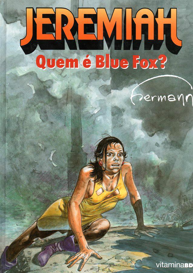 JEREMIAH - 23 . QUEM É BLUE FOX?