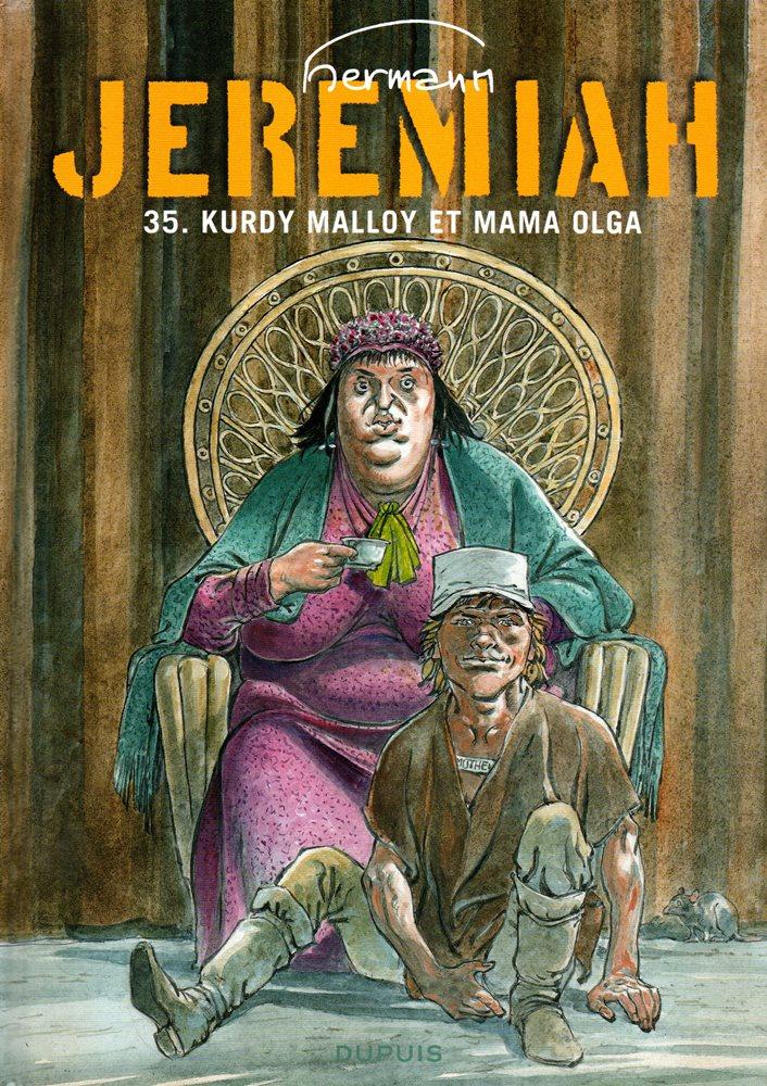 JEREMIAH - 35 . KURDY MALLOY ET MAMA OLGA