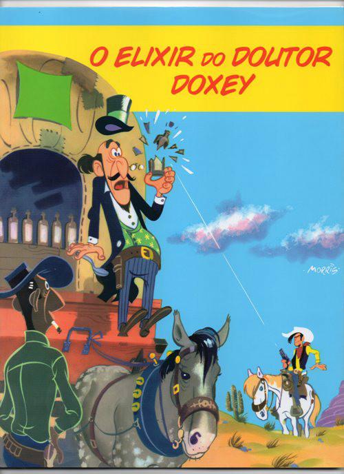LUCKY LUKE - 7 . ELIXIR DO DOUTOR DOXEY (O) e CAÇA AO HOMEM