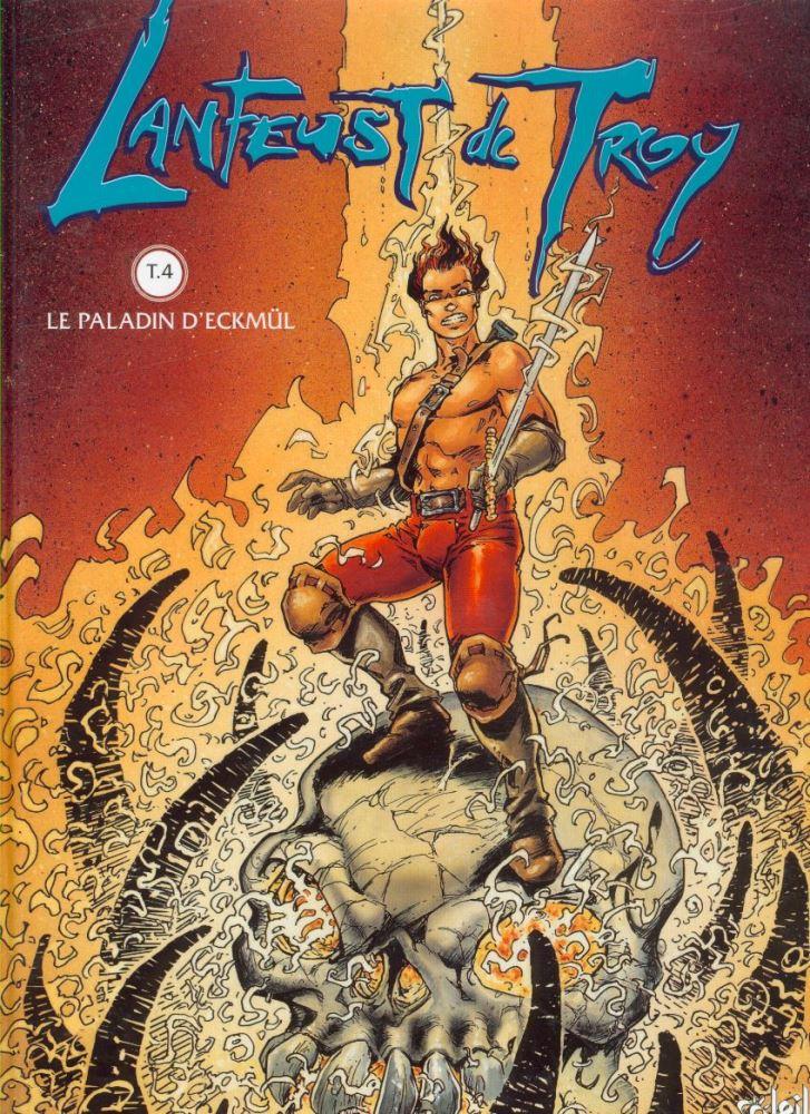 LANFEUST DE TROY - 4 . PALADIN DE ECKMUL (LE)