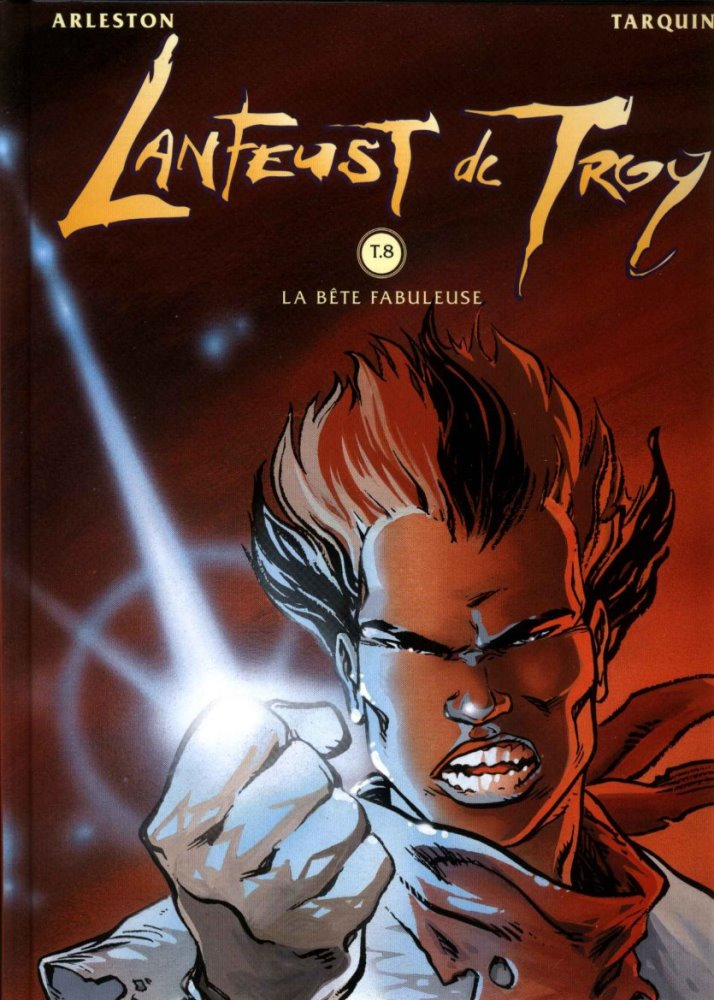 LANFEUST DE TROY - 8 . BÊTE FABULEUSE (LA)