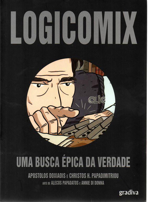 LOGICOMIX - 1 . LOGICOMIX - Uma Busca Épica da Verdade