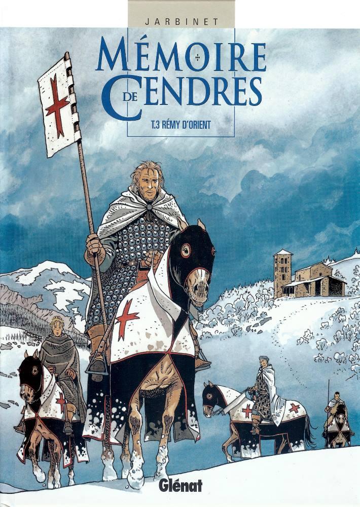 MÉMOIRE DE CENDRES - 3 . RÉMY DE ORIENT