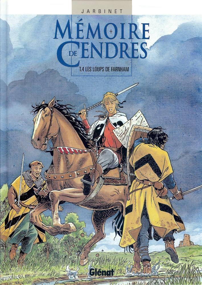 MÉMOIRE DE CENDRES - 4 . LOUPS DE FARNHAM (LES)
