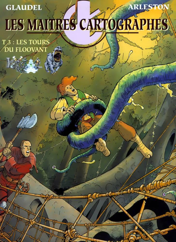 MAITRES CARTOGRAPHES (LES) - 3 . TOURS DE FLOOVANT (LES)