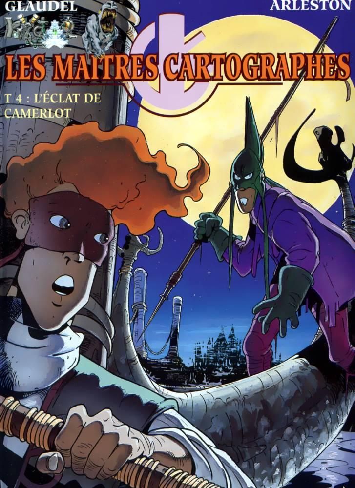 MAITRES CARTOGRAPHES (LES) - 4 . ÉCLAT DE CAMERLOT (LE)