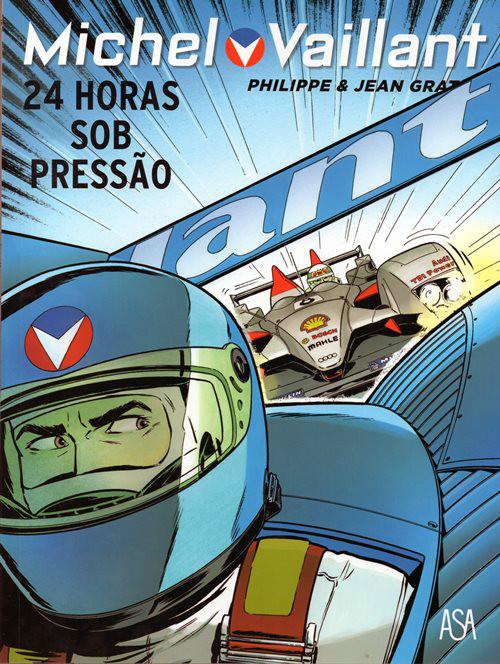 MICHEL VAILLANT - 70 . 24 HORAS SOB PRESSÃO