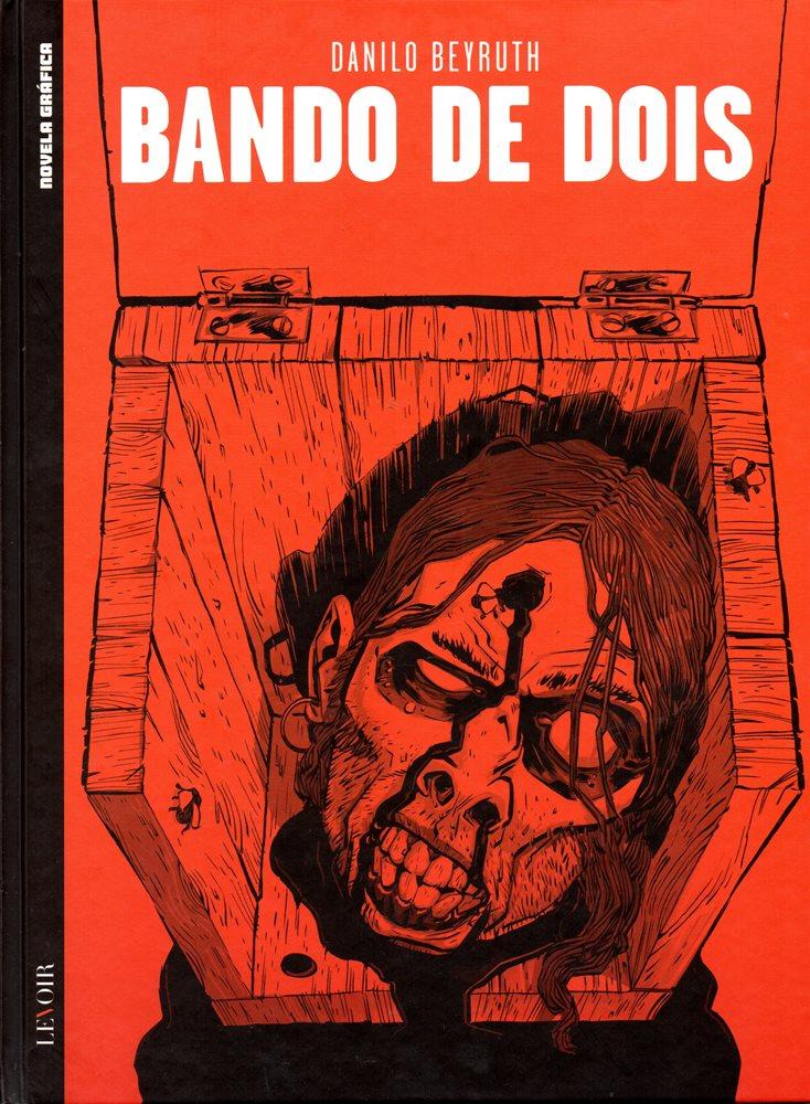 BANDO DE DOIS - 1 . BANDO DE DOIS