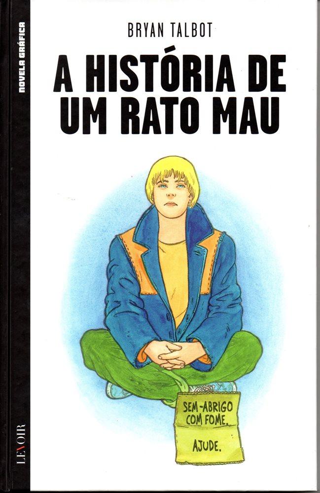HISTÓRIA DE UM RATO MAU (A) - 1 . HISTÓRIA DE UM RATO MAU (A)