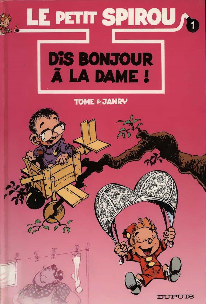 PETIT SPIROU (LE) - 1 . DIS BONJOUR À LA DAME !