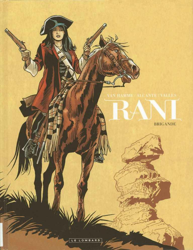 RANI - 2 . BRIGANDE