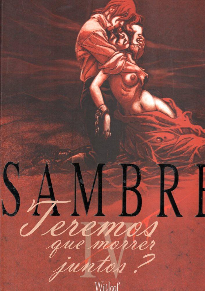 SAMBRE - 4 . TEREMOS QUE MORRER JUNTOS?