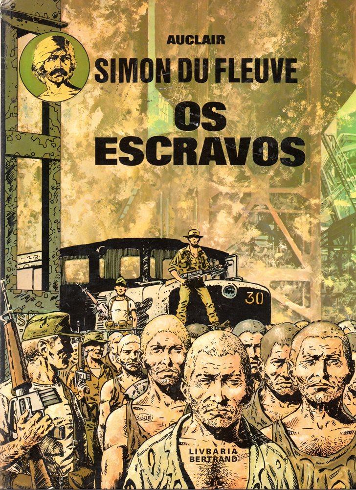 SIMON DU FLEUVE - 2 . ESCRAVOS (OS)