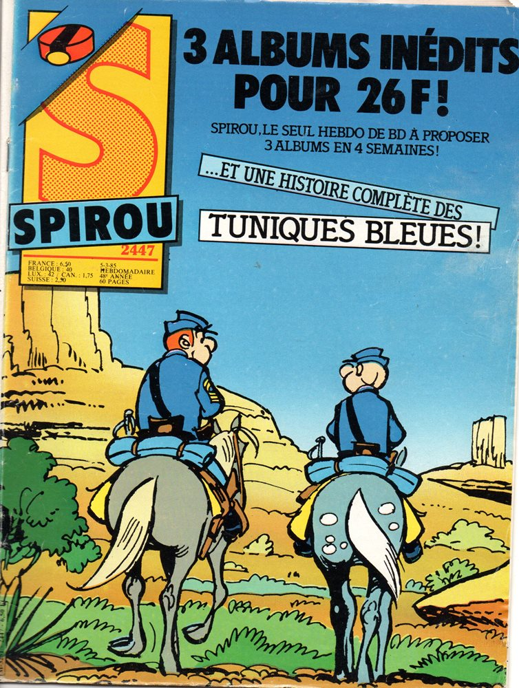 TÚNICAS AZUIS (OS) - SPIROU - BÉLGICA . N.º 2447