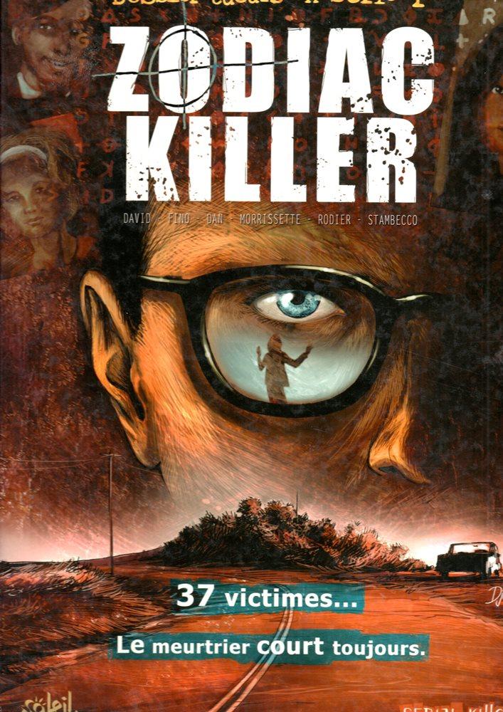 TUEURS EN SÉRIE - 1 . ZODIAC KILLER