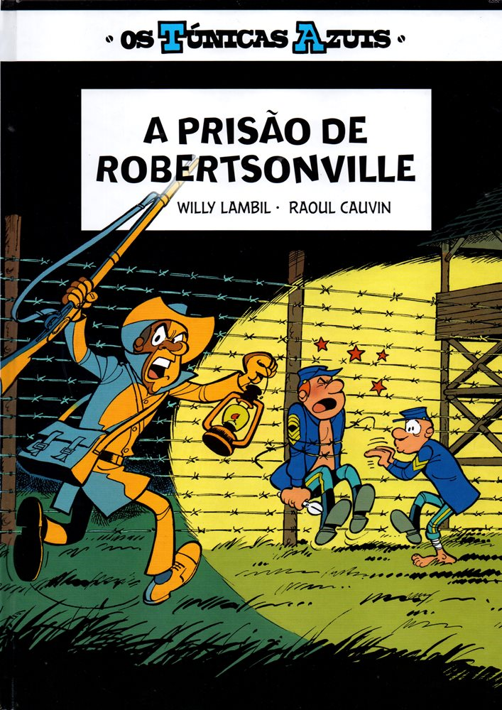 TÚNICAS AZUIS (OS) - 6 . PRISÃO DE ROBERTSONVILLE (A)