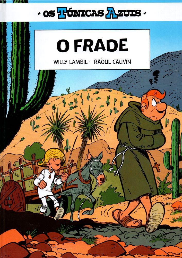 TÚNICAS AZUIS (OS) - 17 . FRADE (O)