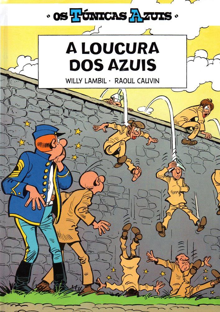 TÚNICAS AZUIS (OS) - 32 . LOUCURA DOS AZUIS (A)