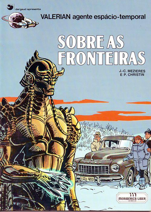 VALÉRIAN - 13 . SOBRE AS FRONTEIRAS