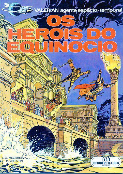 VALÉRIAN - 8 . HERÓIS DO EQUINÓCIO (OS)