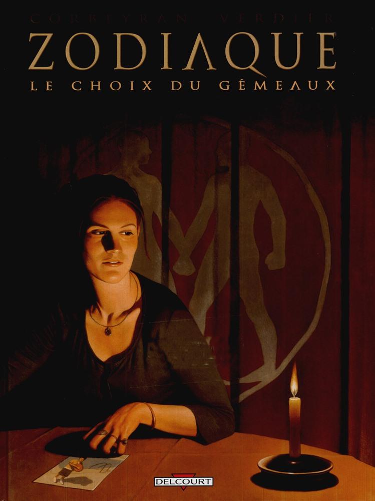 ZODIAQUE - 3 . CHOIX DU GÉMEAUX (LE)